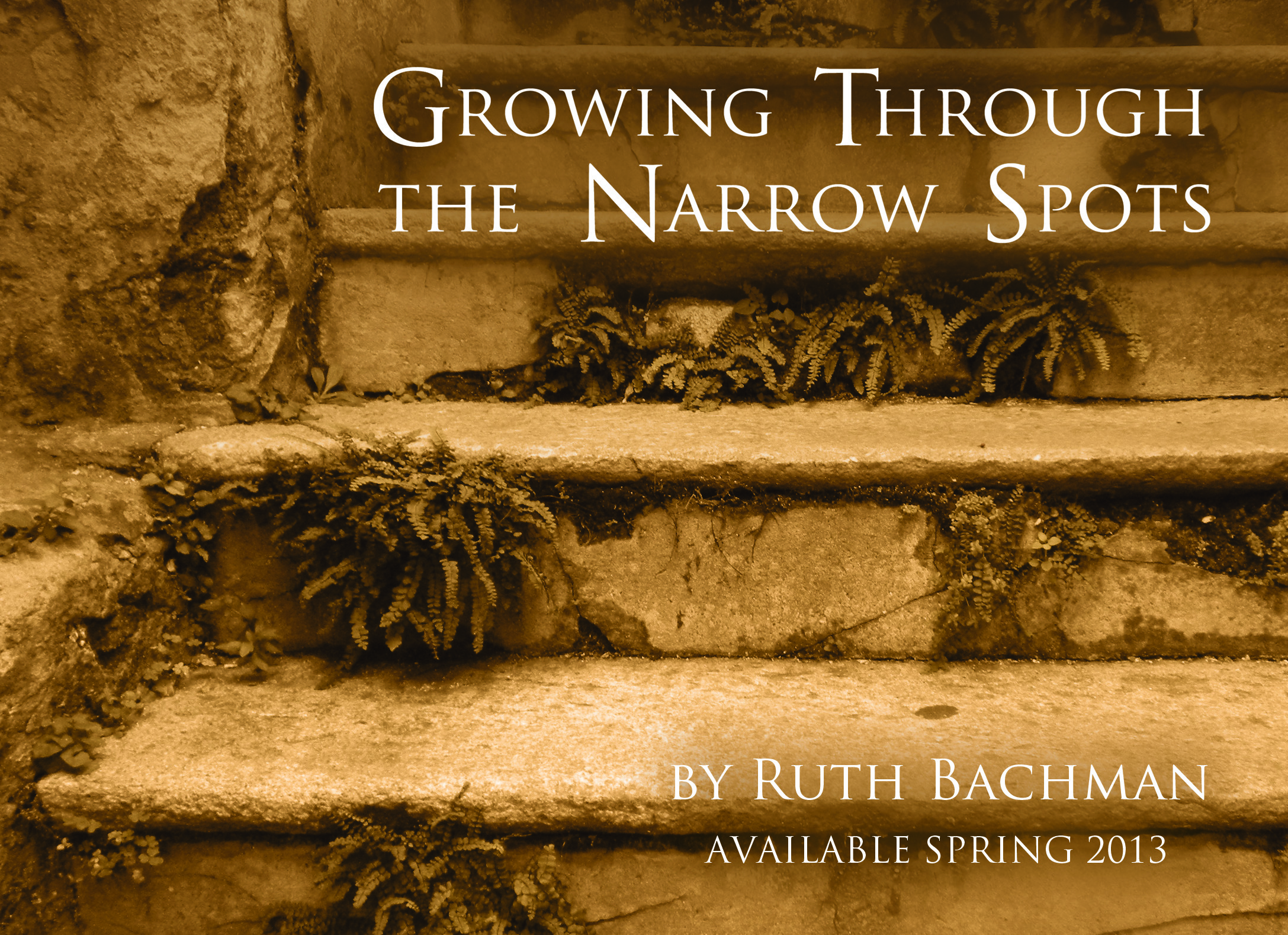 Growing Through the Narrow Spots